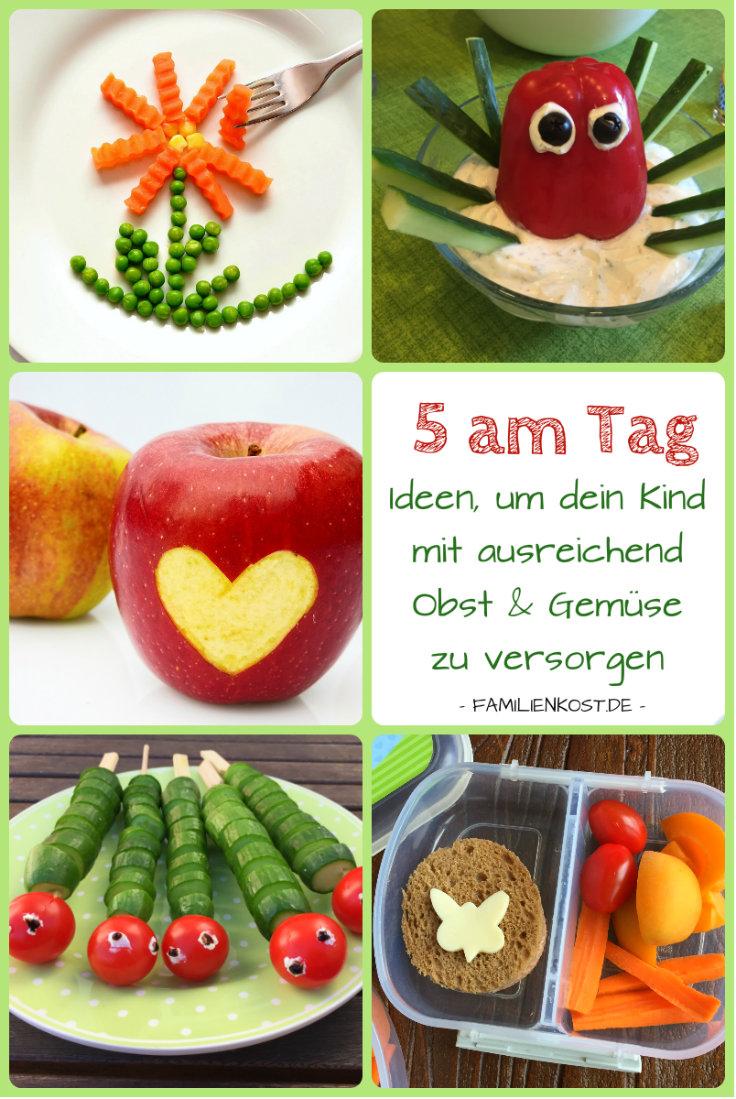 5 am tag rezepte f r obst und gem se f r kinder - Obst und gemuseplatte fur kindergarten ...