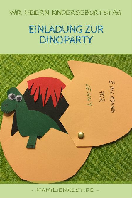 Einladungskarten Kindergeburtstag Selber Basteln: Dino-Einladungskarten Zur Dinoparty Selber Basteln