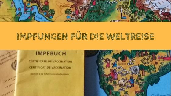 Impfungen für die Weltreise