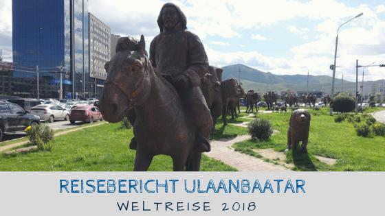 Ulaanbaatar Reisebericht