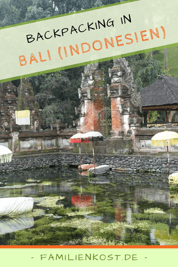 Bali Indonesien als Backpacker