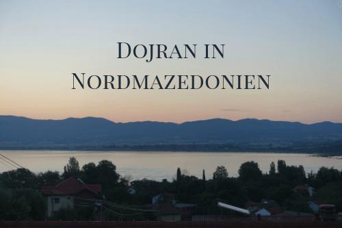 Dojran in Nordmazedonien