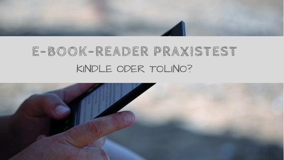 E-Book Reader für die Weltreise - Tolino oder Kindle?