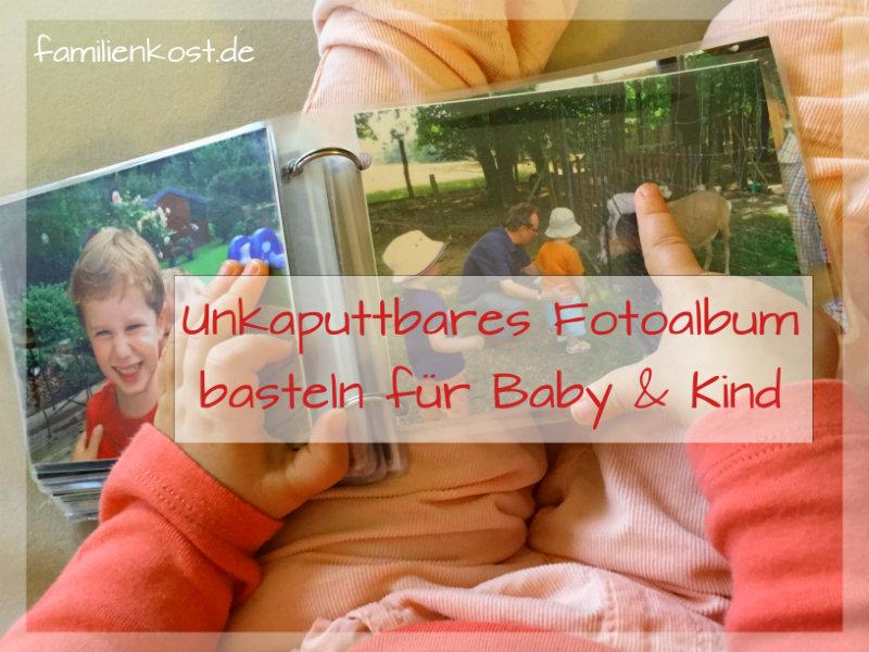 Fotoalbum basteln für das Kind mit laminierten Fotos