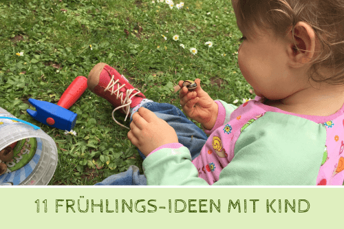 Frühling entdecken: Ideen mit Kindern für draußen