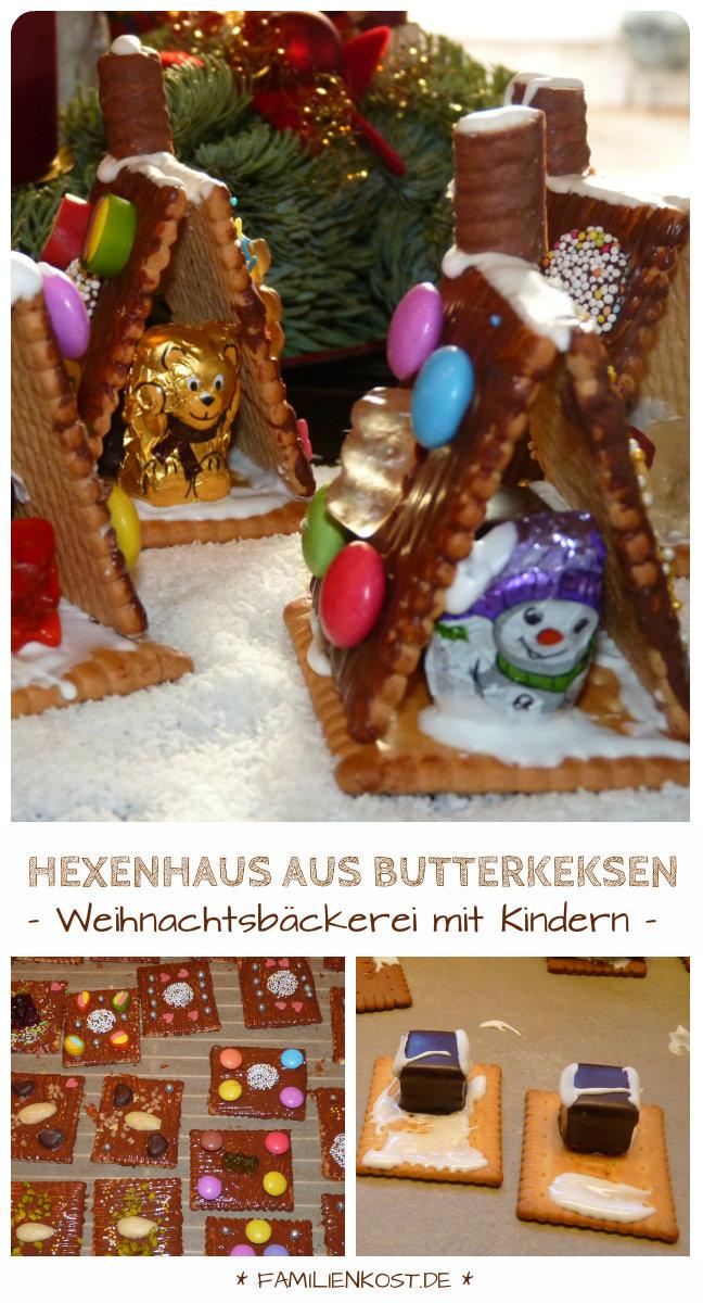 Geschenk aus der Küche: Hexenhaus aus Butterkeksen