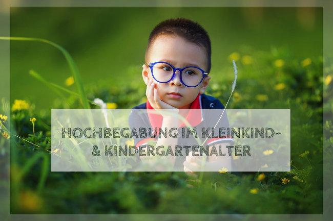 Hochbegabung bei Kleinkindern im Kindergartenalter