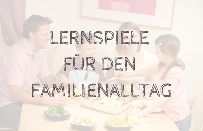 Einfache Lernspiele für den Familienalltag