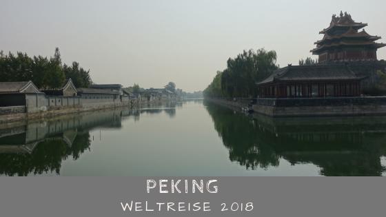 Peking Sehenswürdigkeiten / Weltreisebericht