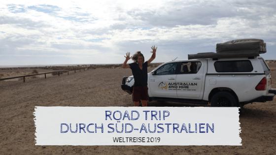 Roadtrip durch Süd-Australien