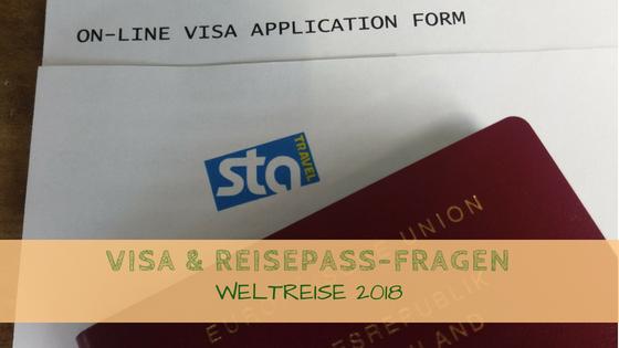 Visa und Reisepass-Angelegenheiten für die Weltreise