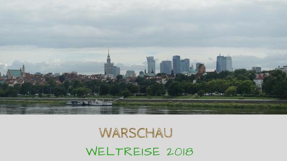 Reisebericht Warschau - Weltreise 2018
