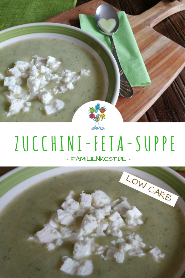 Zucchini Feta Suppe Low Carb Rezept